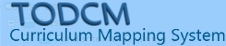TODCM Curriculum Mapping System